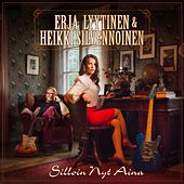 Play & Download Silloin nyt aina by Erja Lyytinen | Napster
