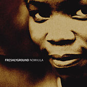 Nomvula by Freshly Ground