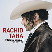 Rock El Casbah - The Best Of by Rachid Taha