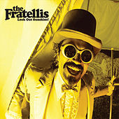Play & Download Look Out Sunshine! by The Fratellis | Napster