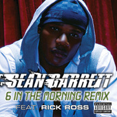 Play & Download 6 In The Morning by Sean Garrett | Napster