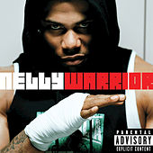 Warrior by Nelly