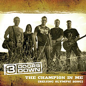 Play & Download Champion In Me by 3 Doors Down | Napster