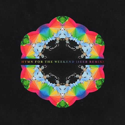 Play & Download Hymn For The Weekend (SeeB Remix) by Coldplay | Napster