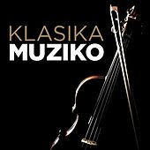 Klasika Muziko by Various Artists