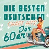 Die besten deutschen Chart Hits der 60er by Various Artists
