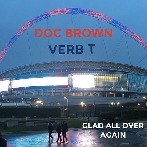 Play & Download Glad All over Again by Verb T | Napster