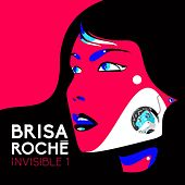 Play & Download Invisible1 by Brisa Roche | Napster