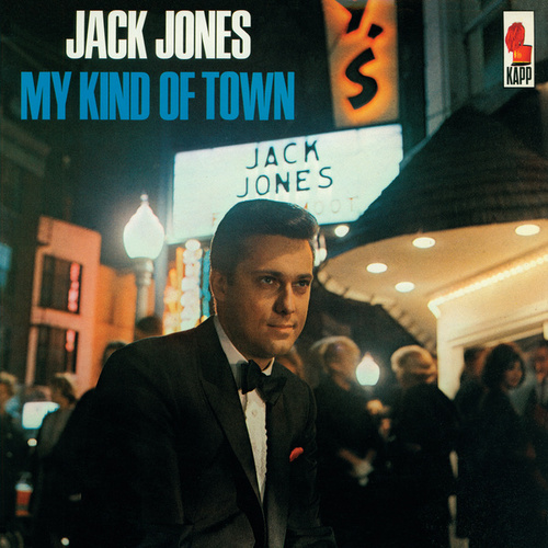 Play & Download My Kind Of Town by Jack Jones | Napster
