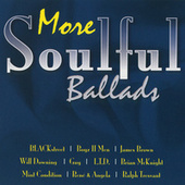 More Soulful Ballads by Various Artists
