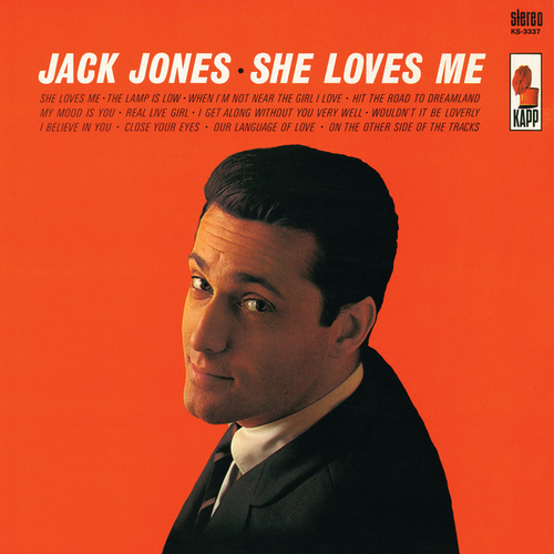 Play & Download She Loves Me by Jack Jones | Napster