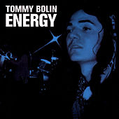 Energy (Original Recording Remastered) by Tommy Bolin