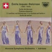 Play & Download Jaques-Dalcroze: Suite De Danses - Poeme Alpestre -