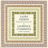 Play & Download Laura Vadjon & Laurence Cummings by Laurence Cummings | Napster