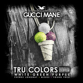 Tru Colors by Gucci Mane