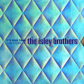 It's Your Thing: The Story Of The Isley Brothers by The Isley Brothers