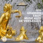 Les grandes eaux musicales de Versailles (2016 Edition) von Various Artists