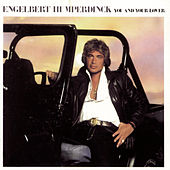 Play & Download You and Your Lover by Engelbert Humperdinck | Napster