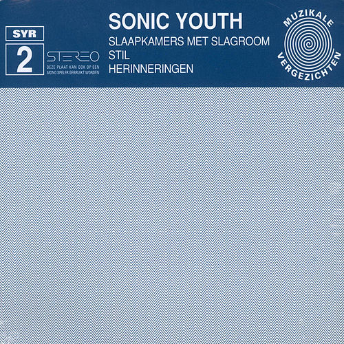 Slaapkammers Mit Slagraam by Sonic Youth