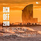 BCN OFF 2016, The Best Of, Vol. 1 by Various Artists