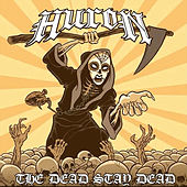 Play & Download The Dead Stay Dead by Huron | Napster