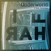 Play & Download If Rah by Underworld | Napster