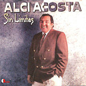 Sin Limites by Alci Acosta