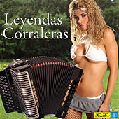 Leyendas Corraleras by Various Artists