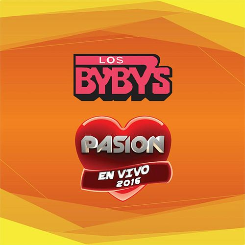 Play & Download En Vivo en Pasión by Los Bybys | Napster
