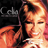 Play & Download Mi Vida Es Cantar by Celia Cruz | Napster