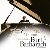 Magic Moments - The Definitive Burt Bacharach Collection by Various Artists