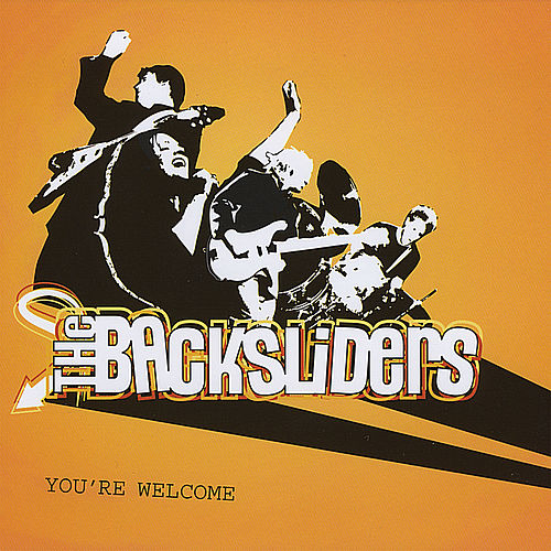 Play & Download You're Welcome by The Backsliders | Napster