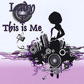 This Is Me: Lady T by Lady T