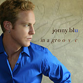 Play & Download In a Groove - Ep by Jonny Blu | Napster