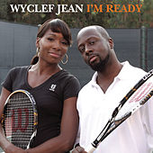 I'm Ready by Wyclef Jean