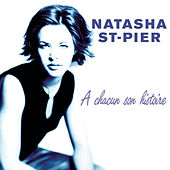 Play & Download A Chacun Son Histoire by Natasha St-Pier | Napster