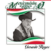 Play & Download Mexicanísimo by Gerardo Reyes | Napster