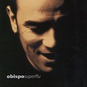 Play & Download Superflu by Pascal Obispo | Napster