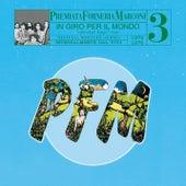 Play & Download PFM 10 Anni Live Vol. 3 1975 - 1976 In Giro Per Il Mondo by PFM | Napster