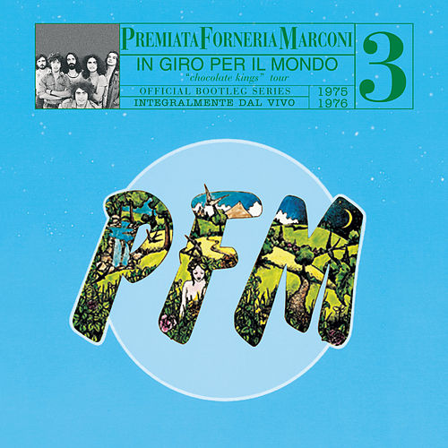 Play & Download PFM 10 Anni Live Vol. 3 1975 - 1976 In Giro Per Il Mondo by PFM | Napster