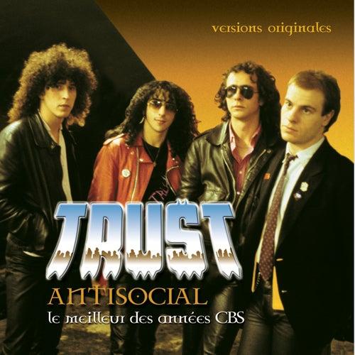 Antisocial - Le Meilleur Des Années CBS by Trust