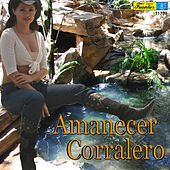 Play & Download Amanecer Corralero by Various Artists | Napster