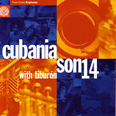 Play & Download Cubania by Son 14 | Napster