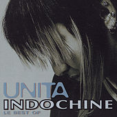 Play & Download Unita (Best Of) by Indochine | Napster