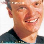 Il Cammino Dell'Eta' by Gigi D'Alessio