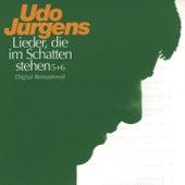 Lieder, die im Schatten stehen 5 & 6 by Udo Jürgens