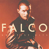 Play & Download Greatest Hits by Falco | Napster