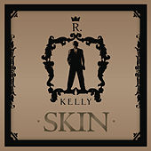 Skin by R. Kelly