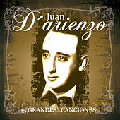 Play & Download 15 Grandes Exitos by Juan D'Arienzo | Napster