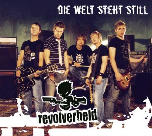 Play & Download Die Welt Steht Still by Revolverheld | Napster